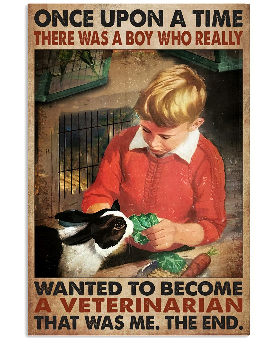 Once Upon A Time There Was A Boy Who Really Want To Become A Veterinarian Poster