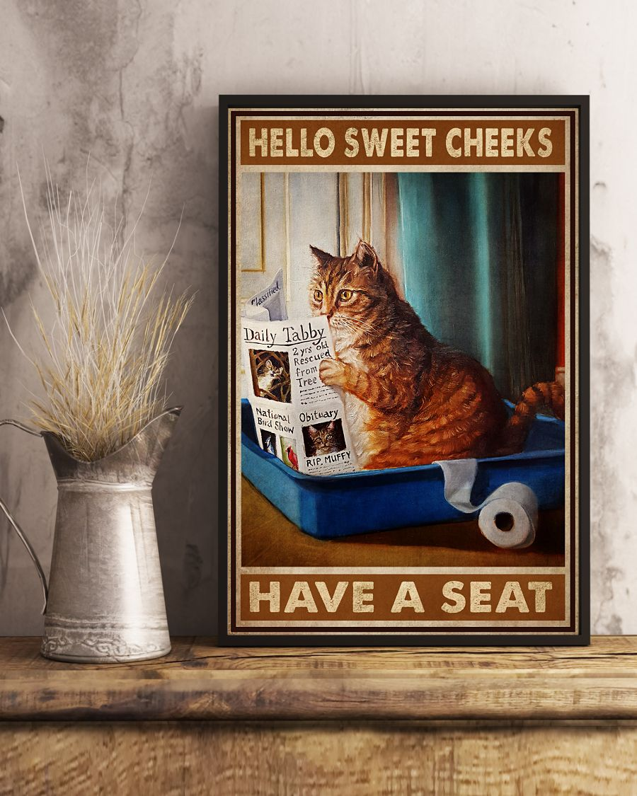 Perfect Hello Sweet Cheeks Have A Seat Cat Reading Newspaper Poster