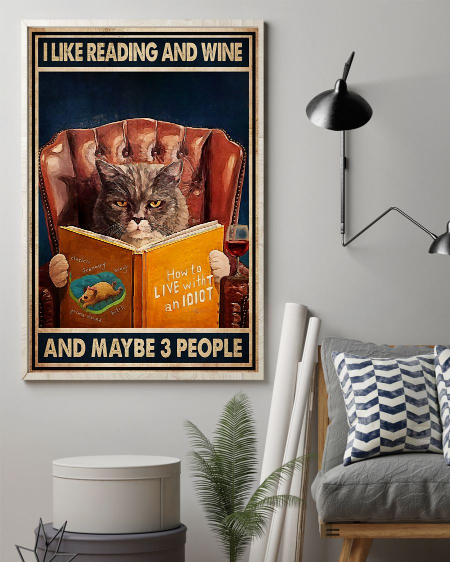 Fast Shipping I Like Reading And Wine And Maybe 3 People Cat Poster