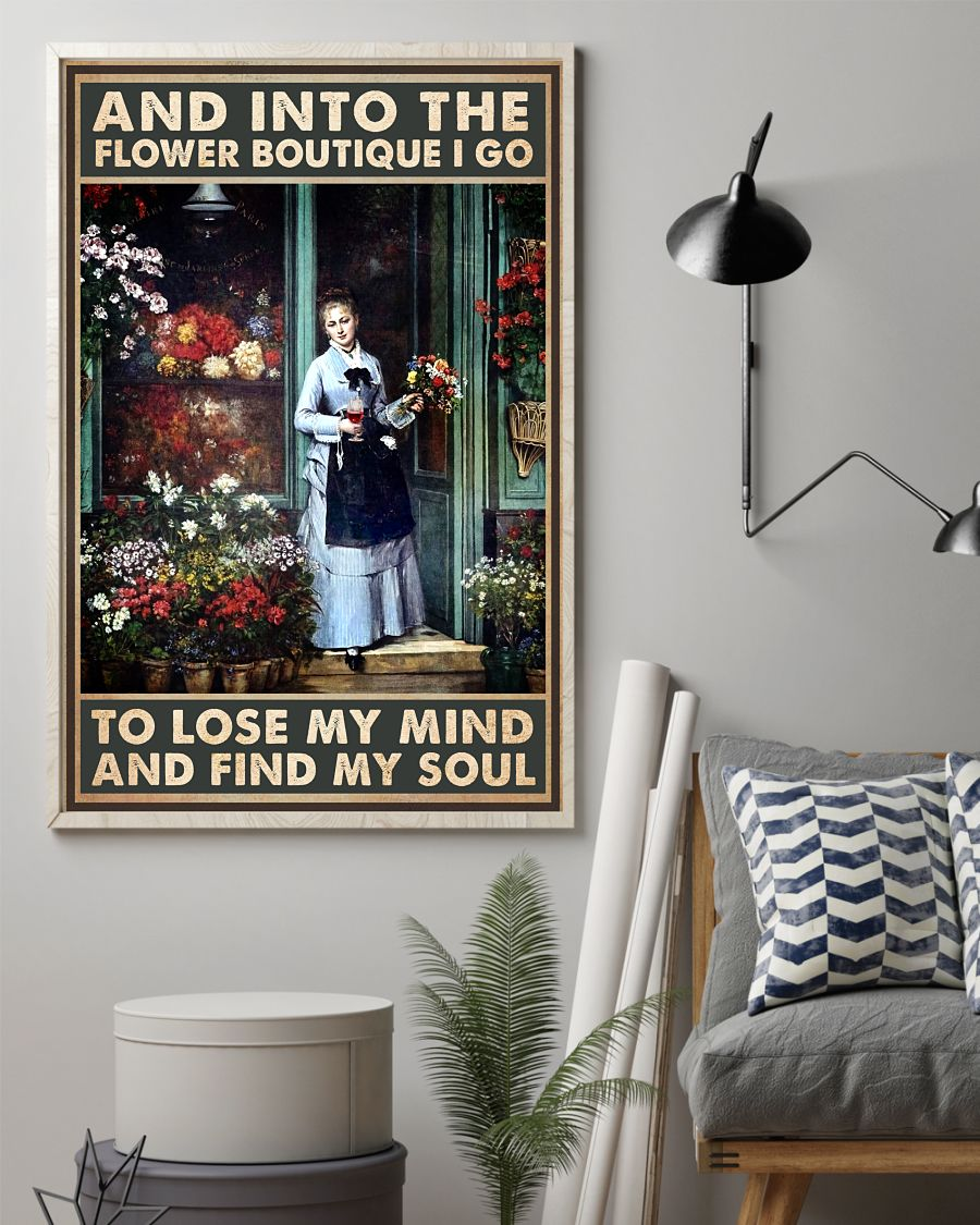 Present Into The Flower Boutique I Go To Lose My Mind Poster