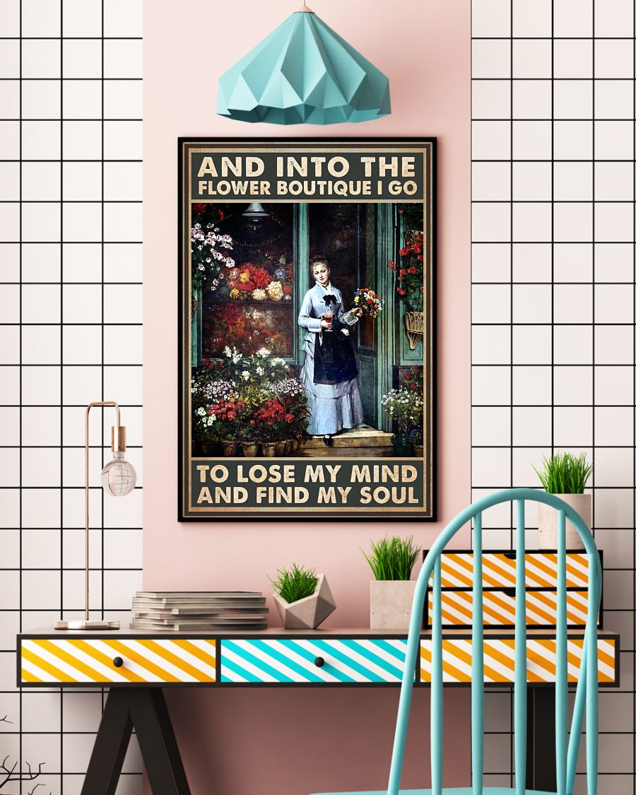 Hot Into The Flower Boutique I Go To Lose My Mind Poster
