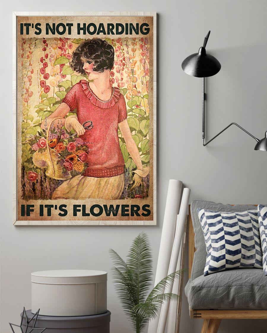3D It's Not Hoarding It's Flowers Poster