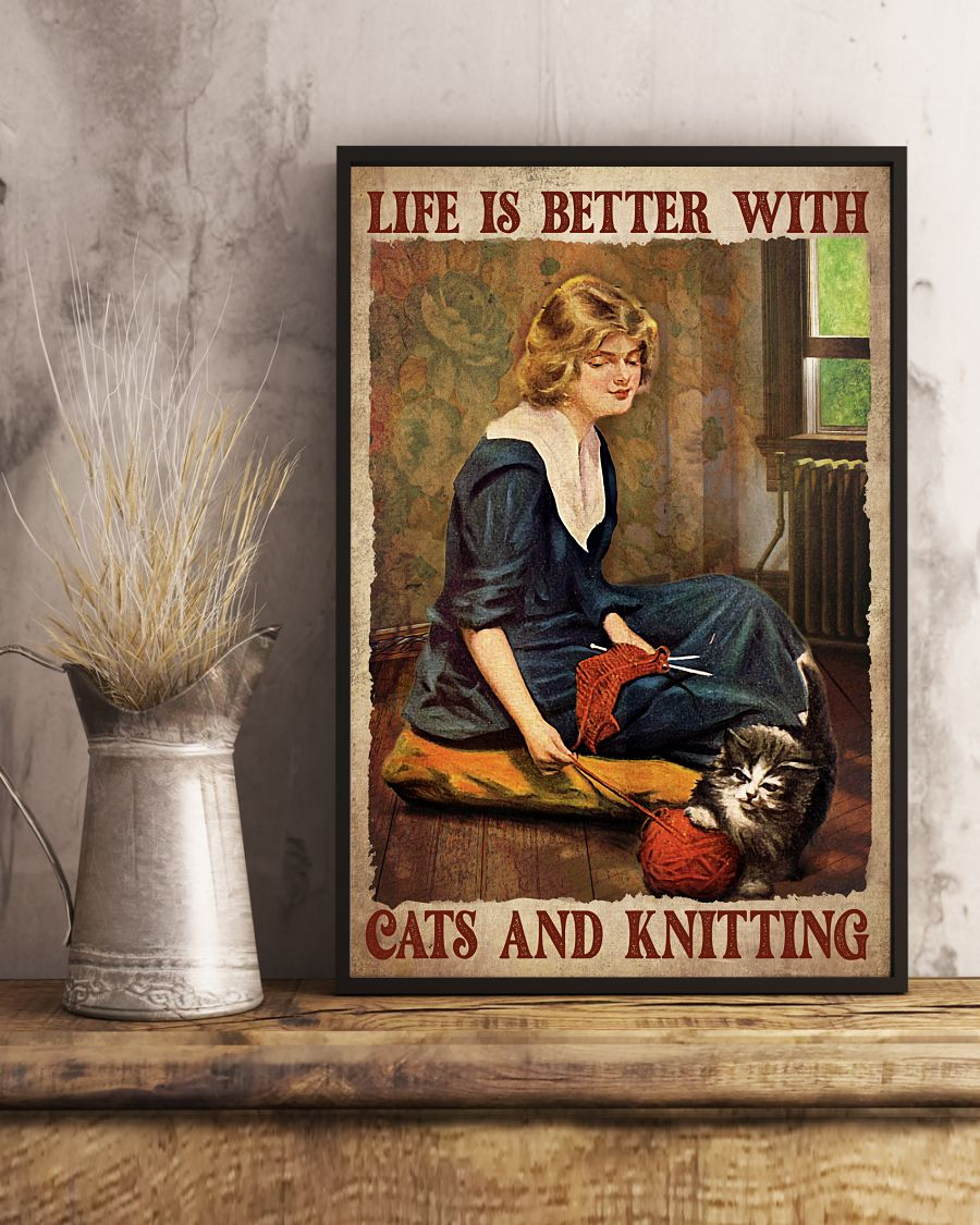 Vibrant Life Is Better With Cat And Knitting Poster