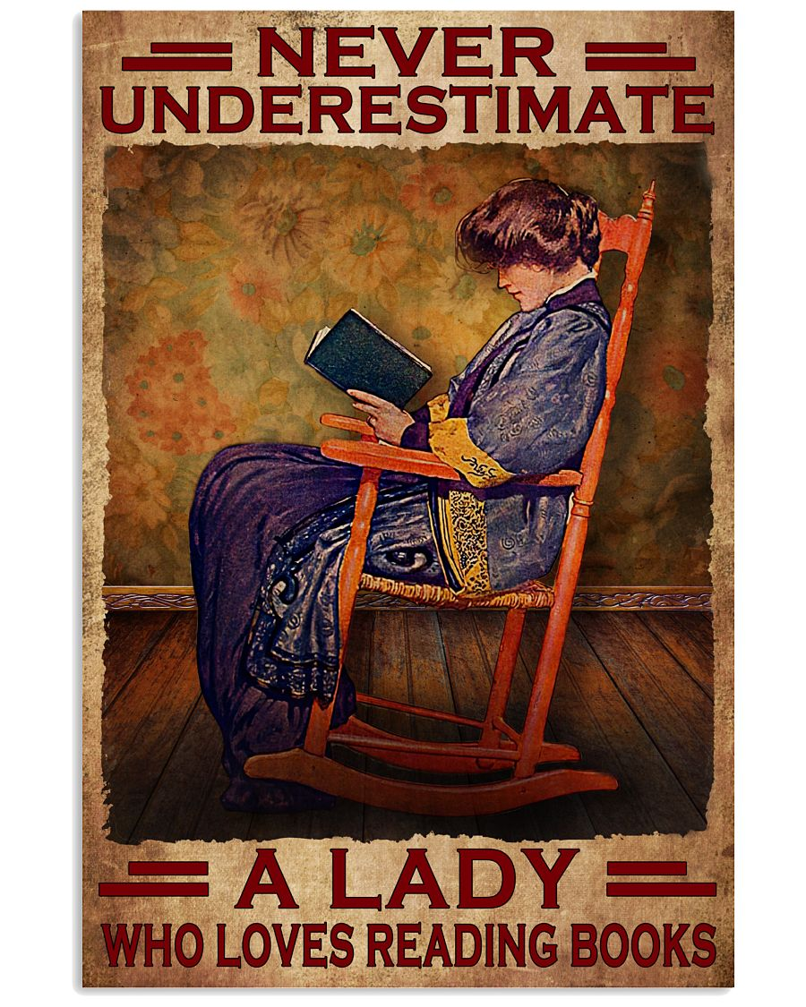 Top Selling Never Underestimate A Lady Who Loves Reading Books Poster