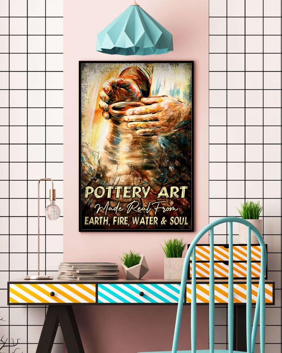 Wonderful Pottery Art Make Real From Earth Fire Water And Soul Poster