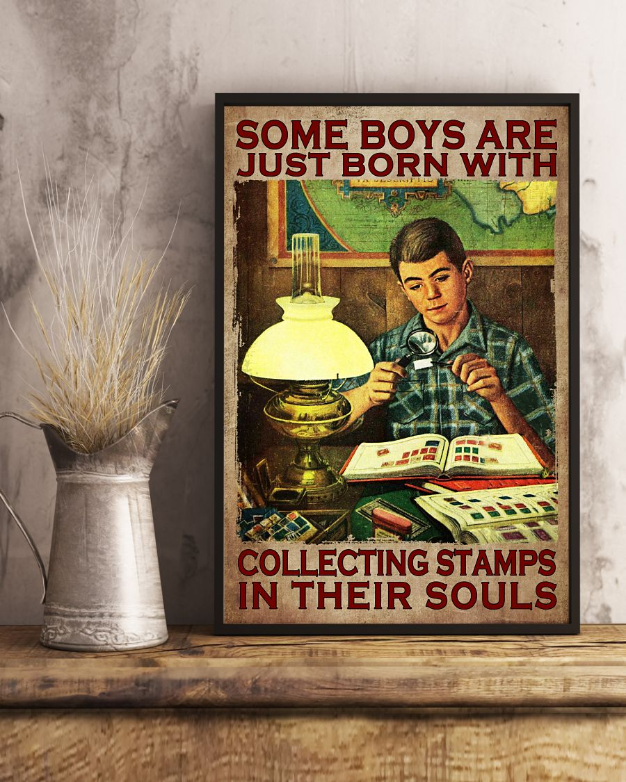 Top Some Boys Are Just Born With Collecting Stamp In Their Souls Poster