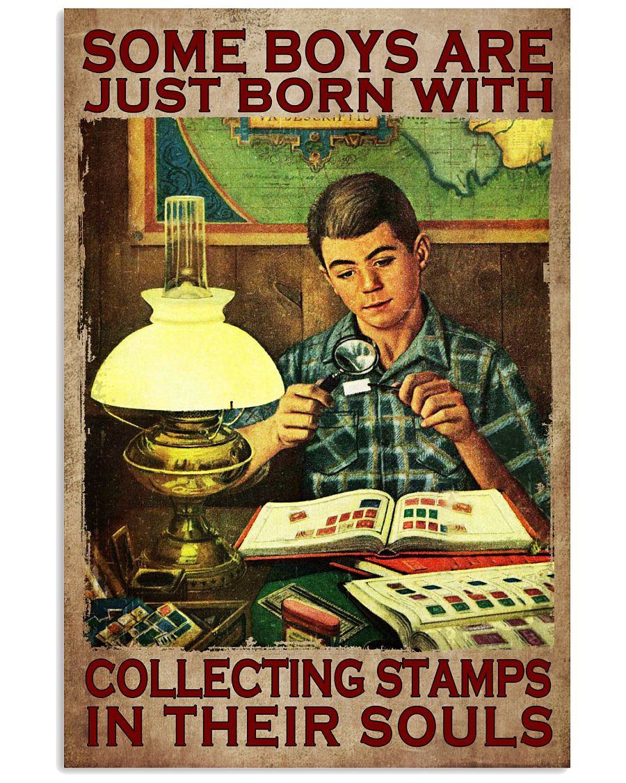 New Some Boys Are Just Born With Collecting Stamp In Their Souls Poster