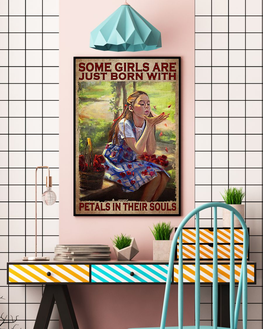3D Some Girls Are Just Born With Petals In Their Soul Poster