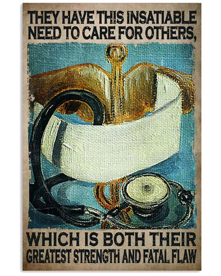 POD They Have This Insatiable Need To Care For Others Poster